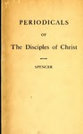 Periodicals of the Disciples of Christ and Related Religious Groups