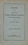 Minutes of the Twelfth Annual Christian Missionary Convention of the Churches of Christ by Vance G. Smith